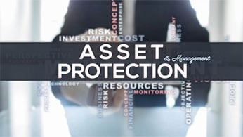 Asset Protection and Management