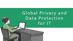 Global Privacy and Data Protection for IT